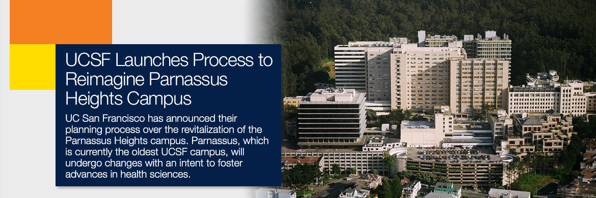 UCSF Launches Process to Reimagine Parnassus Heights Campus