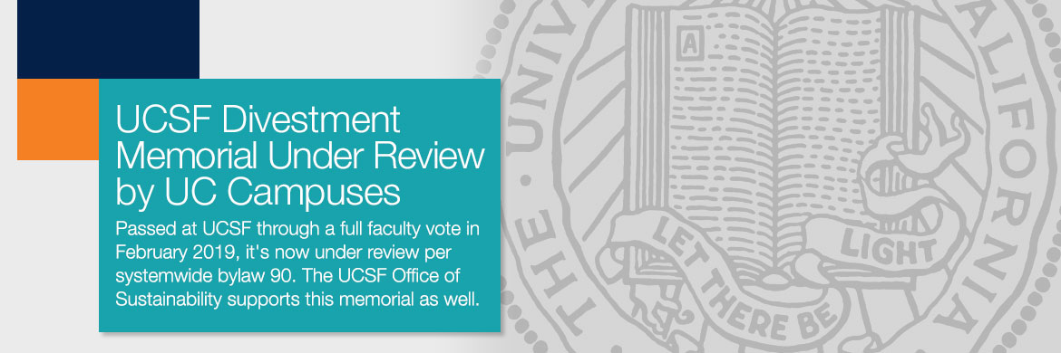 UCSF Divestment Memorial Review
