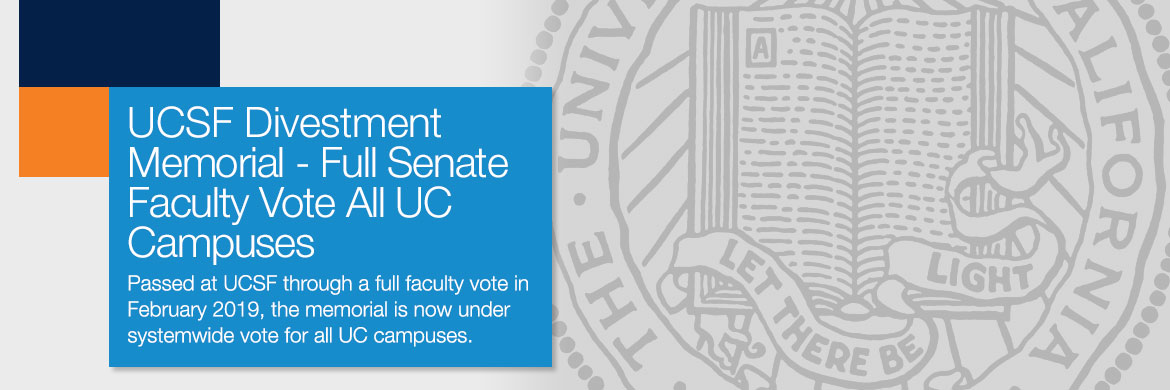 UCSF Divestment Memorial Faculty Vote All UC Campuses