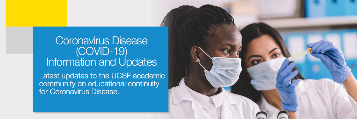 UCSF Coronavirus Disease (COVID-19) Information and Updates